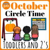 Infant/Toddler Circle Time: October