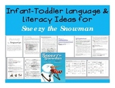 Infant and Toddler Language and Literacy Activities for Sneezy the Snowman