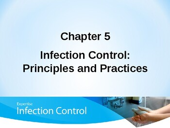 Infection Control: Principles and Practices PowerPoint Notes