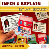 Infer & Explain Travel Trouble: No Prep Fall Edition