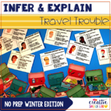 Infer & Explain Travel Trouble: No Prep Winter Edition