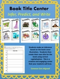 Infer, Predict, and Capitalize:  Book Title Center