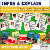 Infer & Explain Travel Trouble: No Prep Spring Edition