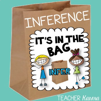 Inference Activity ~ Hands-on ~ Reading Comprehension ~ INFER: It's in the BAG