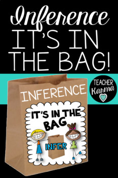 Inference Activity and Hands-on  Reading Comprehension, INFER: It's in the BAG