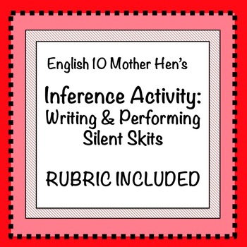 Inference Activity: Writing and Performing Silent Skits