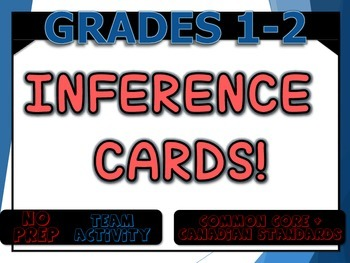 Inference Cards! - Grade 1 and 2