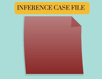 Inference Case Files Activity Guide