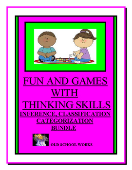 Inference, Classification Categorization Skills Fun with Games