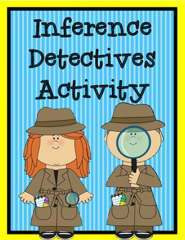 Inference Detectives Activity