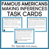 Making Inferences: Famous Americans Task Cards   Making Inferences Center Game