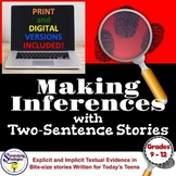 Infer and Make Inference Statements RL.9-10.1, RL.11-12.1,