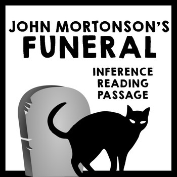 Inference Reading Passage - John Mortonson's Funeral by Am