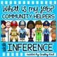 Inference Passages {read, use evidence + schema and infer} COMMUNITY HELPERS