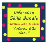 "Inference Practice Bundle ""I have..Who has?"" Games ESL Voc"