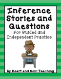 Inference Practice - Stories and Questions   Ready to Prin