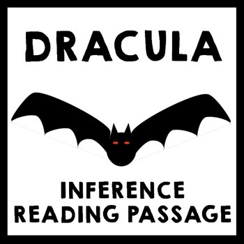 Inference Reading Passage - Dracula by Bram Stoker