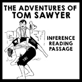 Inference Reading Passage - The Adventures of Tom Sawyer by Mark Twain