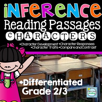 Making Inferences ~ Finding Evidence ~ Reading Passages ~ Characters