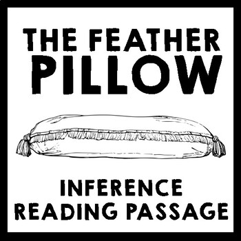 Inference Reading Passage - The Feather Pillow by Horacio Quiroga
