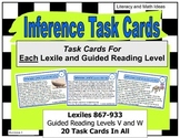Inference Task Cards Lexile/Guided Reading Levels 867-933