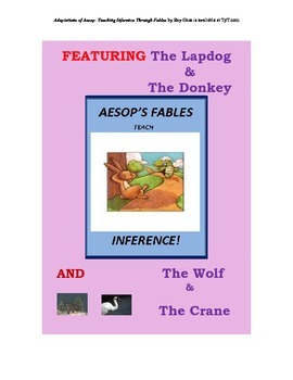 Inference: Use Adaptations of Aesop's Fables to Teach Inferential Thinking!