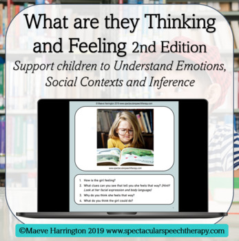 Inference:  What are they Thinking and Feeling? Level 2