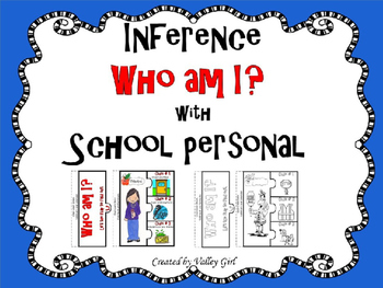 Inference - Who am I? School Personal