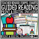 Teacher Guided Reading Binder Editable- Data Tracking Forms & Student Monitoring