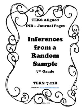 Inference from a Random Sample INB TEKS 7.12B