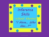 """Inference Practice with """"I have...Who has...?"""" Game Back t"""