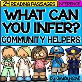 Inference Reading Passages {use evidence + schema and infer} COMMUNITY HELPERS