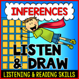 LISTEN AND DRAW Inferences Superhero