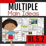 Main Idea RI.5.2, Multiple Main Ideas- RI5.2