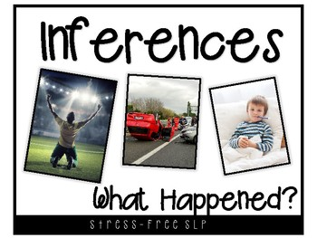 Inferences- What Happened?
