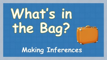 Inferences: What's in the Bag?