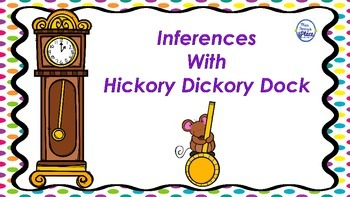 Inferences With Hickory Dickory Dock