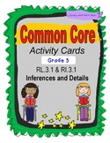 Inferences and Details RL.3.1 & RI.3.1 Task Cards