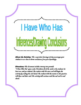 Inferences and Drawing Conclusions (I Have Who Has)