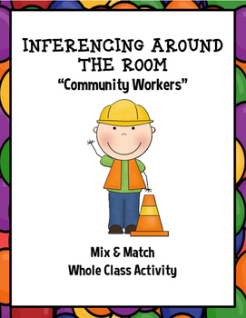 """Inferencing Around the Room """"Community Workers"""""""