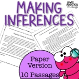Inferencing Passages. Making Inferences & finding Text Evidence!