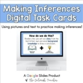 Inferencing Digital Task Cards (Making Inferences Activities)