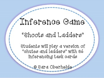 "Inferencing Game - ""Shoots and Ladders"""