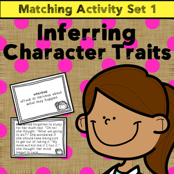 Making Inferences: Infer Character Traits