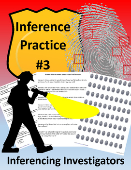 Inferencing ~ Inferencing Practice #3 - Inference Investigators