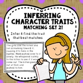 Making Inferences Practice: Infer Character Traits Set 2 | Inferring