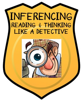 Inferencing - Read and Think Like A Detective