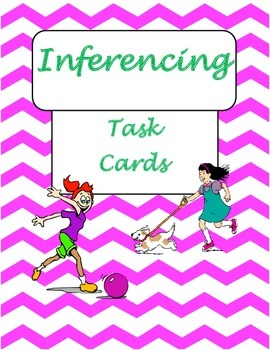 Inferencing Task Cards