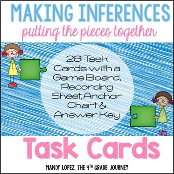 Inferencing Task Cards {28 Task Cards, Recording Sheet, Poster + a Game Board}