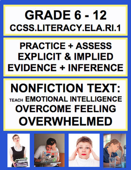Inferencing + Text Evidence with SEL Nonfiction Article: Feeling Overwhelmed
